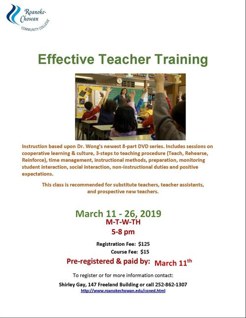Effective Teacher Training will be held on March 11-26, 2019 at Roanoke Chowan Community College. Click to read more.
